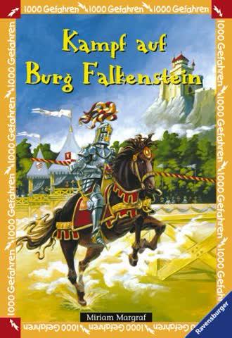 Kampf auf Burg Falkenstein (1000 Gefahren, Band 16)