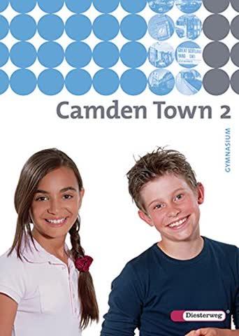 Camden Town 2. Textbook. Gymnasium: Ausgabe 2005
