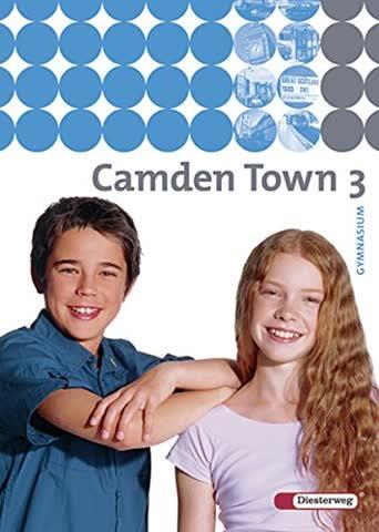Camden Town / Lehrwerk für den Englischunterricht an Gymnasien - Ausgabe 2005: Camden Town - Allgemeine Ausgabe 2005 für Gymnasien: Textbook 3