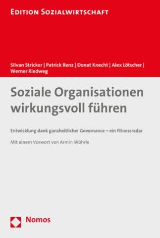 Soziale Organisationen wirkungsvoll führen
