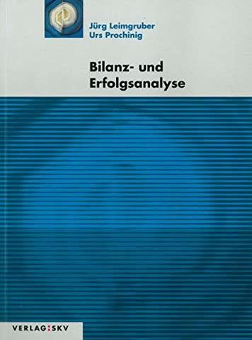 Bilanz- und Erfolgsanalyse: Theorie und Aufgaben mit Lösungsband