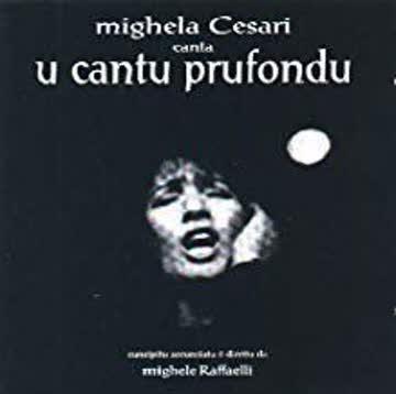 Mighela Cesari canta U Cantu Prufondu