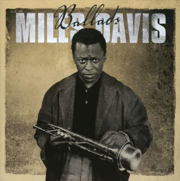 Milles Davis - Ballads - Milles Davis