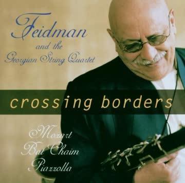 Giora Feidman & Georgian String Quartet: Crossing Borders