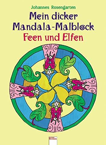 Der dicke Mandala-Malblock Feen und Elfen