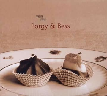 VEIN - VEIN plays Porgy & Bess