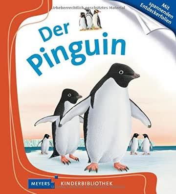 Meyers Kleine Kinderbibliothek: Der Pinguin
