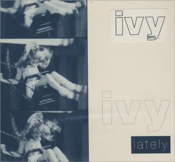 Ivy - Lately