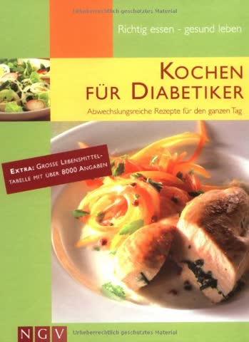 Kochen für Diabetiker: Abwechslungsreiche Rezepte für den ganzen Tag