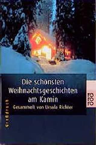 Die schönsten Weihnachtsgeschichten am Kamin (rororo Grossdruck)