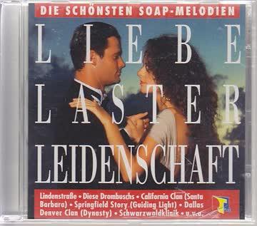 Various - Die schönsten Soap-Melodien - Liebe,Laster, Leidenschaft