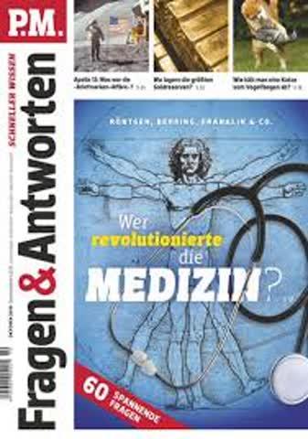 P.M. Fragen & Antworten - Wer revolutionierte die Medizin?