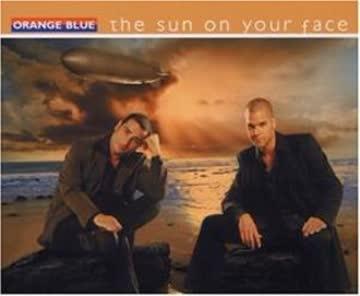 Orange Blue - The Sun On Your Face