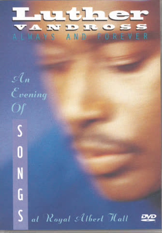 Vandross Luther - Always & forever: An evening of songs