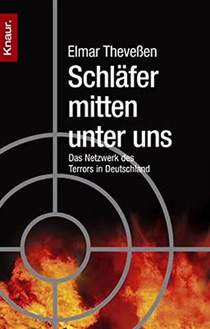 Schläfer mitten unter uns: Das Netzwerk des Terrors in Deutschland