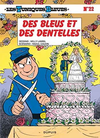 Les Tuniques Bleues, Tome 22 : Des Bleus et des dentelles (Tous Publics)