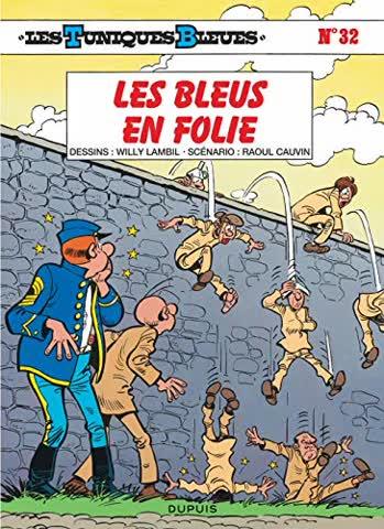 Les Tuniques Bleues, Tome 32 : Les Bleus en folie (Tous Publics)