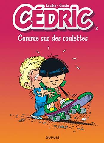 Cedric: Cedric 8/Comme Sur DES Roulettes