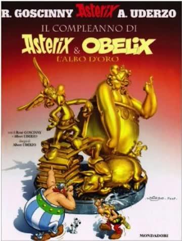 Il compleanno di Asterix & Obelix. L'albo d'oro