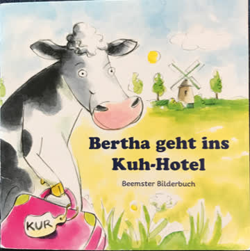 Bertha geht ins Kuh-Hotel