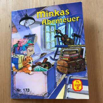 Minkas Abenteuer (wie Pixi)