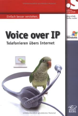 Voice over IP: Telefonieren über das Internet (Jörg Schieb Edition)