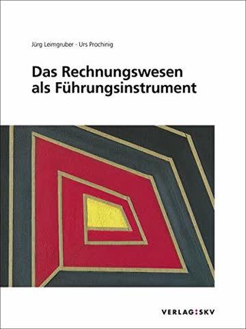 Das Rechnungswesen als Führungsinstrument, Bundle: Bundle: Theorie, Aufgaben und Lösungen inkl. PDFs