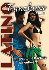 Latino Tanzkurs Vol. 2 - Reggaeton & Bachata Für Anfänger