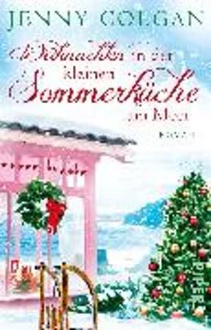 Weihnachten in der kleinen Sommerküche am Meer: Roman (Floras Küche, Band 3)