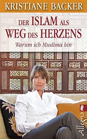 Der Islam als Weg des Herzens: Warum ich Muslima bin (Ullstein Esoterik)