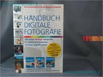 Handbuch Digitale Fotografie Broschiert – 2004. Mit CD