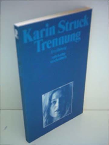 Trennung von Karin Struck