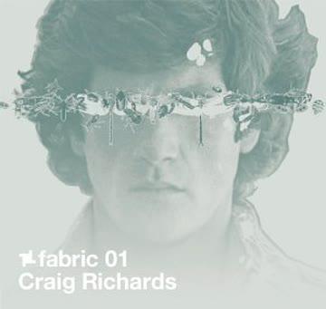 Various Artists - fabric 01: Craig Richards