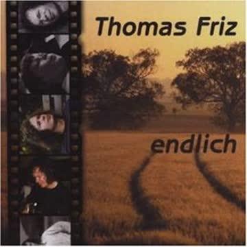 Thomas Friz - Endlich