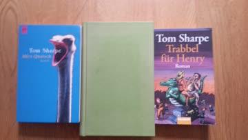 Tom Sharpe 3 Romane: Alles Quatsch, Lauter Irre, Trabbel für