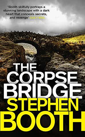 The Corpse Bridge (Cooper and Fry, Band 14)