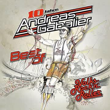 Andreas Gabalier - Best Of Volks-Rock'n'Roller