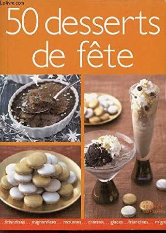 50 desserts de fête