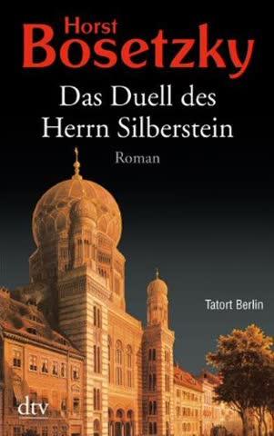 Das Duell des Herrn Silberstein: Historischer Roman