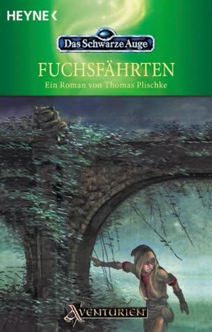 Fuchsfährten (Das Schwarze Auge, Band 72)