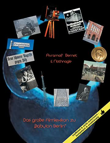 """Das große Filmlexikon zu """"Babylon Berlin"""": Orte, Personen, Ereignisse"""