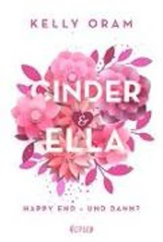 Cinder & Ella - Happy End - und dann?