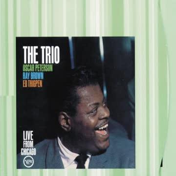 Oscar Peterson Trio - The Trio - Live From Chicago (Verve Master Edition)