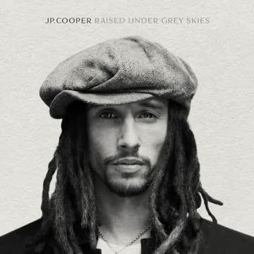 JP.Cooper - Raised Under Grey Skies