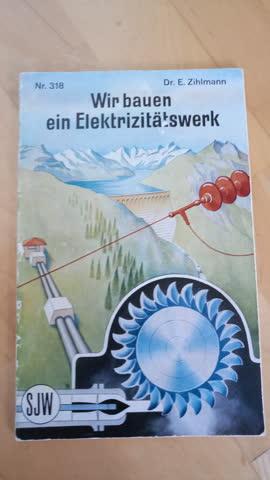 """SJW-Heft von 1958: """"Wir bauen ein Elektrizitätswerk"""""""