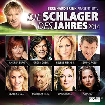 Various - Bernhard Brink Präsentiert: Die Schlager des Jahres 2014