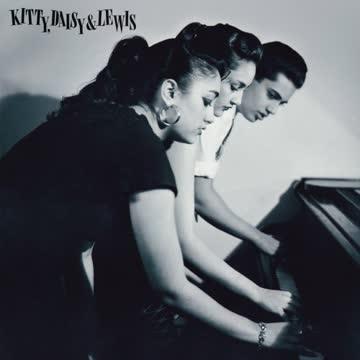 Kitty Daisy & Lewis - Kitty Daisy & Lewis