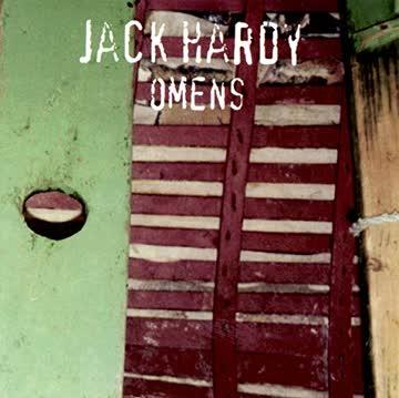 Jack Hardy - Jack Hardy - Omens