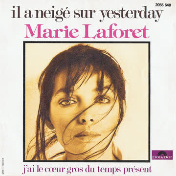 Marie Laforet (Single) Il a neigé sur yesterday