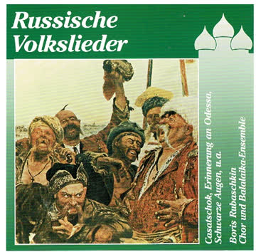 Boris Rubaschkin: Russische Volkslieder